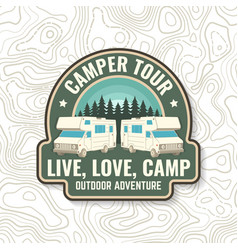 camper tour live love camp camping quote vector image