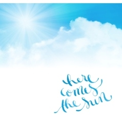 Here comes the sun vector image