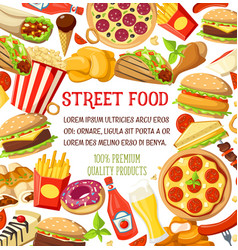 Street food meals snacks menu poster vector