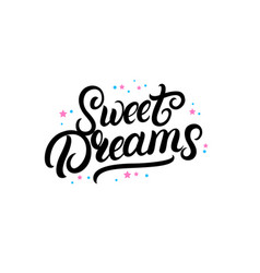 Sweet dreams hand written lettering with stars vector