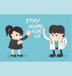 doctor give advice for stop covid-19 we stay here vector image