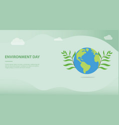 environment day concept with big earth and green vector image