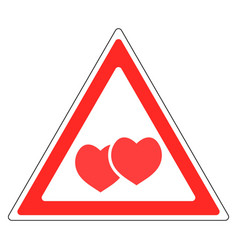 sign warning about love valentines day vector image