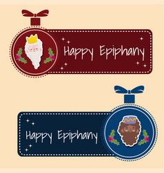 Happy epiphany wise kings men in ball decoration vector