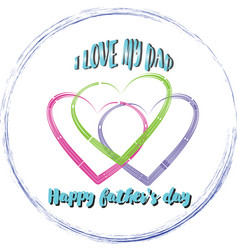 happy father s day 3 vector image