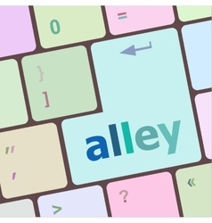 Alley words concept with key on keyboard vector