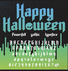 happy halloween new powerfull gothic typeface vector image