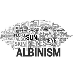 What eye problems result from albinism text word vector