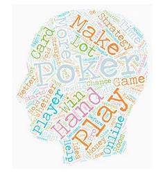 Online Poker Strategy That Works For Any Player vector image vector image