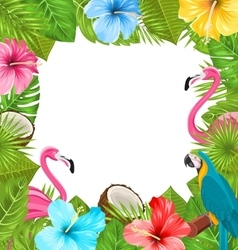 Tropical Frame Made in Beautiful Plants vector image