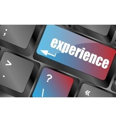 Experience word on computer keyboard key vector