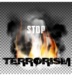 Stop terrorism in the fire smoke vector