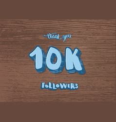 10k followers thank you social media vector