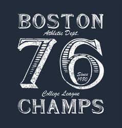 boston champ - typography for design clothes vector image