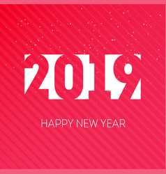 happy new year 2019 greeting card or calendar vector image