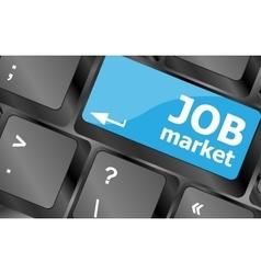 Job market key on the computer keyboard keyboard vector