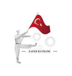 Soldier with flag turkey 30 august zafer vector