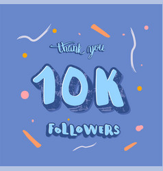 10k followers thank you template vector image