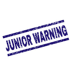 Grunge textured junior warning stamp seal vector