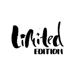 Limited edition ink handwritten lettering modern vector