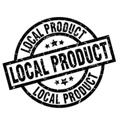 Local product round grunge black stamp vector