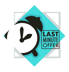 Sales and last minute offer alarm clock countdown vector