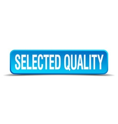 Selected quality blue 3d realistic square isolated vector