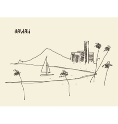 Sketch Hawaiian seaside view drawn vector image