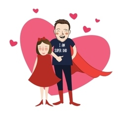 I am super dad cartoon girl daughter vector image