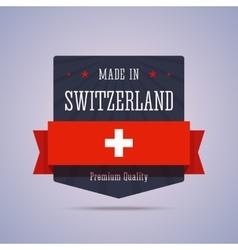 Made in Switzerland badge vector image
