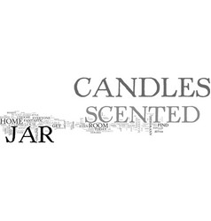 add scented jar candles to any room in your home vector image