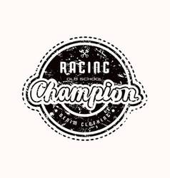 racing champion emblem for t-shirt vector image