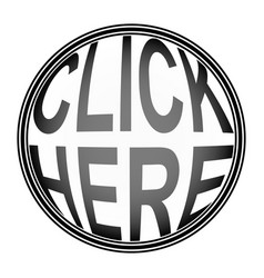round button click here button to click vector image