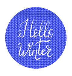 winter lettering on blue knitted background vector image