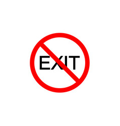 forbidden exit icon can be used for web logo vector image