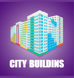 high rise colorful building at perspectice house vector image