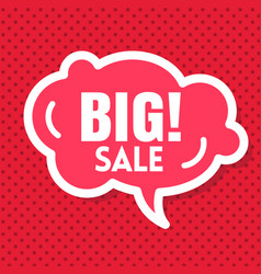 big sale red speech red background image vector image