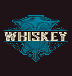 Old whiskey label with vintage frame vector