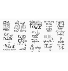 Travel life inspiration quotes lettering vector image