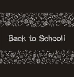 White chalk back to school written on blackboard vector