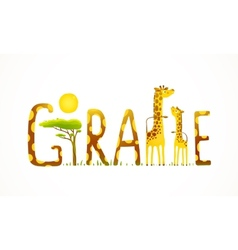 African Giraffe Animals Fun Lettering Landscape vector image