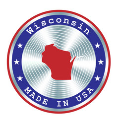 made in wisconsin local production sign sticker vector image