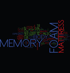 The memory foam mattress story text background vector