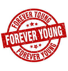 Forever young round red grunge stamp vector