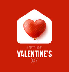 happy home valentine day card with funny vector image