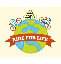 ride for life vector image