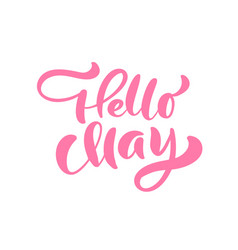 Pink calligraphy lettering phrase hello may vector