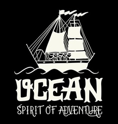 Spirit of adventure Hand drawn nautical vintage vector image