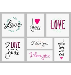 Romantic love inspiration lettering set vector image vector image