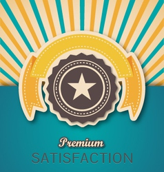 Vintage retro premium banner and seal vector